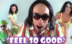 Feel So Good Video