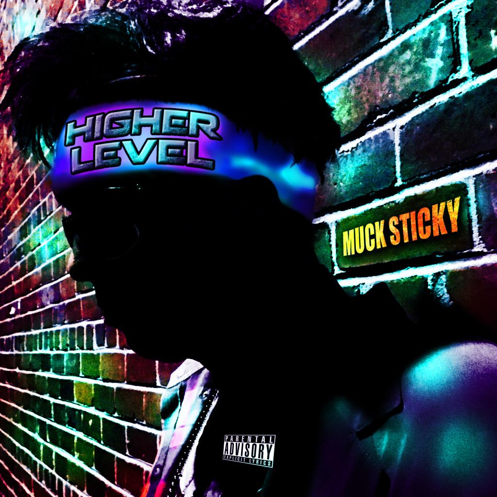 Muck Sticky_HIGHER_LEVEL copy